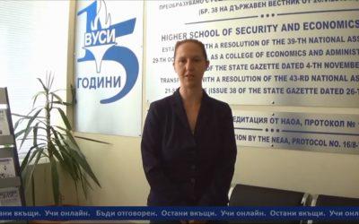 Ректорът на ВУСИ доц. Людмила Дикова: Кандидатствай и учи онлайн!